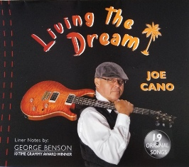 Joe Cano Living The Dream CD